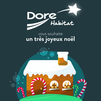 Doré Habitat vous souhaite de bonnes fêtes